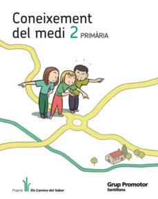 Emprende2020.es Coneixement Del Medi 2º Prim Català (Els Camins Del Saber) (2011) Image