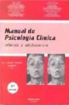 manual de psicologia clinica: infancia y adolescencia (2ª ed.)-maria carmen luciano soriano-9788479861568