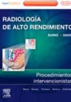 Descarga de libros de amazon como se quiebra el crack RADIOLOGIA DE ALTO RENDIMIENTO: PROCEDIMIENTOS INTERVENCIONISTAS  (Spanish Edition) 9788480867368
