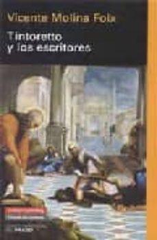 tintoretto y los escritores-vicente molina foix-9788481096668