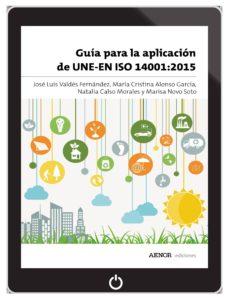 guía para la aplicación de une-en iso 14001:2015 (ebook)-maria cristina alonso garcía-9788481439168