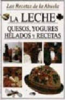 Ojpa.es La Leche: Quesos, Yogures, Helados Y Recetas Image