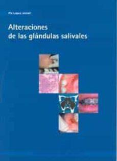 Descargar audiolibros en inglés gratis ALTERACIONES DE LAS GLANDULAS SALIVALES en español CHM DJVU ePub de PIA LOPEZ JORNET 9788483713068