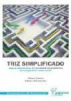 Elmonolitodigital.es Triz Simplificado: Nuevas Aplicaciones De Resolucion De Problemas Para Ingenieria Y Fabricacion Image