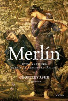 Costosdelaimpunidad.mx Merlin: Historia Y Leyenda De La Inglaterra Del Rey Arturo Image