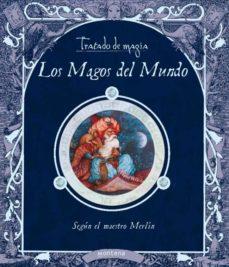 Alienazioneparentale.it Tratado De Magia: Los Magos Del Mundo Image