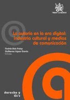 Bressoamisuradi.it La Autoria En La Era Digital: Industria Cultural Y Medios De Comu Nicacion Image