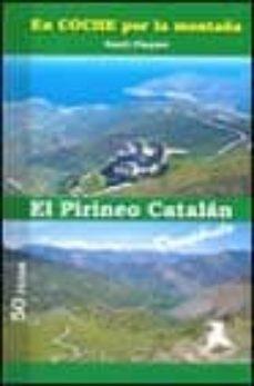 Inmaswan.es El Pirineo Catalan: 50 Rutas(en Coche Por La Montaña) Image