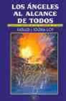 Viamistica.es Los Angeles Al Alcance De Todos: Plegarias Y Exhortos De Los 72 G Enios De La Cabala (8ª Ed.) Image