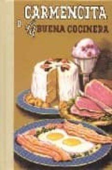 carmencita o la buena cocinera-m. eladia-9788489978768
