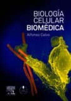 biologia celular biomedica-alfonso calvo-9788490220368