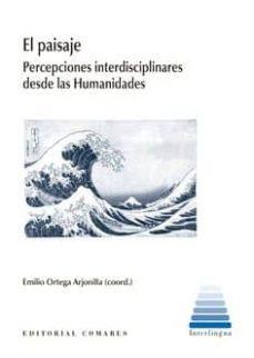 Descargando libros en pdf kindle EL PAISAJE de ORTEGA ARJONILLA EMILIO in Spanish 9788490456668