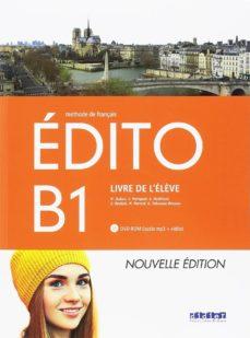 Descarga de foros de ebooks EDITO B1 ELEVE + DVD ROM. ED 2018 RTF MOBI PDB 9788490495568