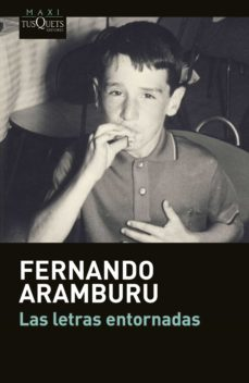 Ebooks descargables en formato pdf. LAS LETRAS ENTORNADAS in Spanish de FERNANDO ARAMBURU 9788490662168 iBook PDB RTF