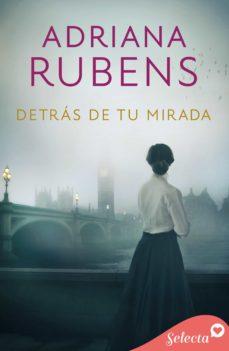 detrás de tu mirada (whitechapel 2) (ebook)-adriana rubens-9788490699768