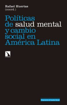 Libro electrónico gratuito para descargar en pdf POLITICAS DE SALUD MENTAL Y CAMBIO SOCIAL EN AMERICA LATINA (Spanish Edition)