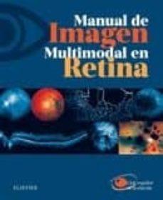 Descargar libros gratis para iphone MANUAL DE IMAGEN MULTIMODAL EN RETINA PDB MOBI iBook en español de CLUB ESPAÑOL DE LA MÁCULA 9788491133568