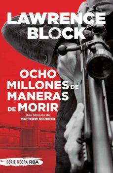 ocho millones de maneras de morir (ebook)-lawrence block-9788491870968