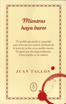 Descargar ebooks gratuitos para amazon kindle MIENTRAS HAYA BARES 9788494434068 de JUAN TALLON in Spanish