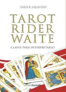 tarot rider waite: claves para interpretarlo-xabier grandio-9788494606168