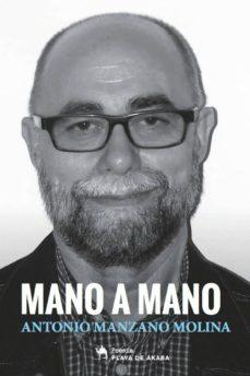 MANO A MANO - ANTONIO MANZANO MOLINA |