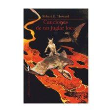 Descarga gratuita de libros de google books CANCIONES DE UN JUGLAR LOCO 9788494957468