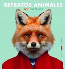 Gratis para descargar libros en pdf. RETRATOS ANIMALES de ZOO PORTRAITS 9788494990168 en español PDF RTF