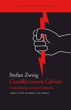 Colorroad.es Castellio Contra Calvino: Conciencia Contra Violencia Image