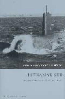 Concursopiedraspreciosas.es Ultramar Sur: La Fuga En Submarinos De Mas De 50 Jerarcas Nazis Image