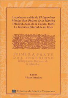 Descargar LA PRIMERA SALIDA DE EL INGENIOSO HIDALGO DON QUIJOTE DE LA MANCH A gratis pdf - leer online