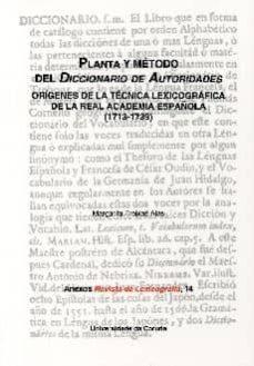 Cronouno.es Planta Y Metodo Del Diccionario De Autoridades: Origenes De La Te Cnica Lexicográfica De La Real Academia Española (1713-1739) Image