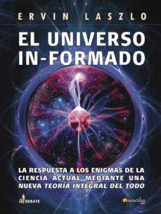 el universo informado-ervin laszlo-9788497638968