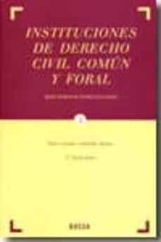 INSTITUCIONES DE DERECHO CIVIL COMUN Y FORAL, 3 TOMOS - JOSE ENRIQUE GOMA SALCEDO | Triangledh.org