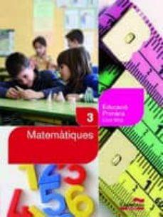 Elmonolitodigital.es Matematiques 3r Educacio Primaria (Llibre + Cd) (Projecte Salvem La Balena Blanca) Image