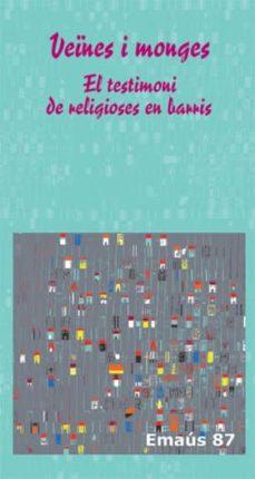 Inmaswan.es Veines I Monges: El Testimoni De Religioses En Barris Image