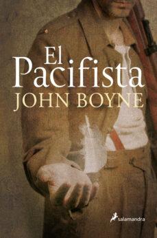 el pacifista-john boyne-9788498385168