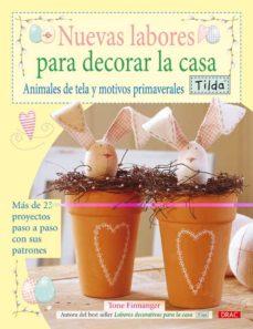 Amazon libros de audio descargar uk NUEVAS LABORES PARA DECORAR LA CASA: ANIMALES DE TELA Y MOTIVOS P RIMAVERALES en español
