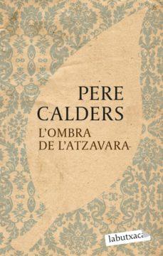 Descargar libros de audio alemanes L OMBRA DE L ATZAVARA DJVU de PERE CALDERS