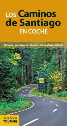 los caminos de santiago en coche-anton pombo rodriguez-9788499358468