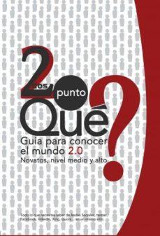 Noticiastoday.es Dos Punto Que?: Guia Para Conocer El Mundo 2.0 Image