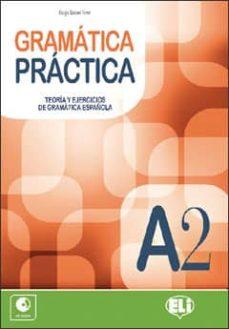 Elmonolitodigital.es Gramatica Practica A2 + Audio Cd Image