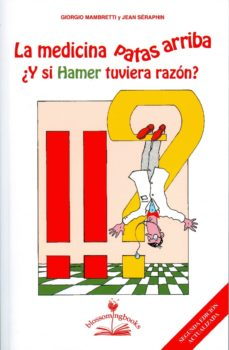 Javiercoterillo.es La Medicina Patas Arriba ¿Y Si Hamer Tuviera Razon? Image