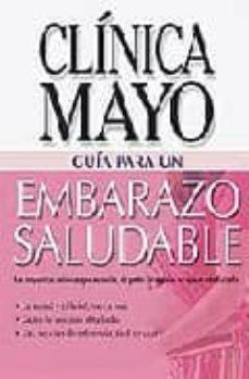 Audiolibros gratis sin descargar EMBARAZO SALUDABLE: GUIA DE LA CLINICA MAYO  9789706557568