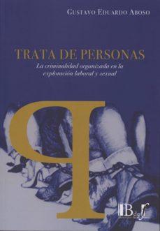 TRATA DE PERSONAS - GUSTAVO EDUARDO ABOSO | Adahalicante.org
