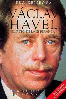 Bressoamisuradi.it Václav Havel. El Reto De La Esperanza Image