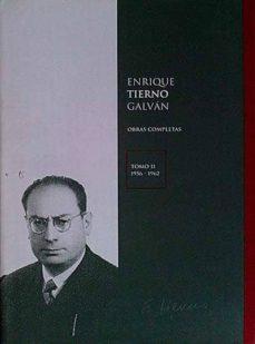 Permacultivo.es Enrique Tierno Galván. Obras Completas Tomo Ii 1956-1962 Image