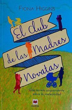 Enmarchaporlobasico.es El Club De Las Madres Novatas Image