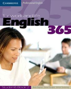 Descarga gratuita de audiolibros en formato mp3. ENGLISH 365. STUDENT S BOOK 2 de SIMON SWEENEY, STEVE FLINDERS iBook (Literatura española) 9780521753678