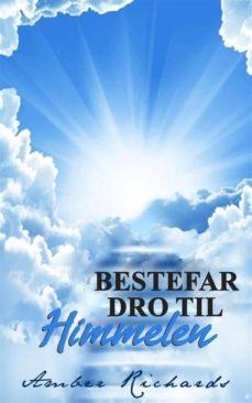 bestefar dro til himmelen (ebook)-9781507104378