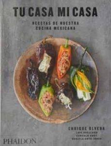 Cronouno.es Tu Casa Mi Casa: Recetas De Nuestra Cocina Mexicana Image